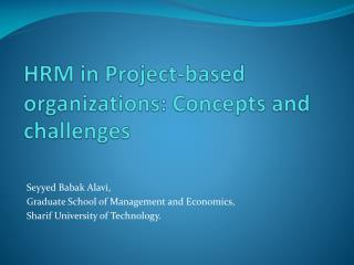 HRM in Project-based organizations: Concepts and challenges