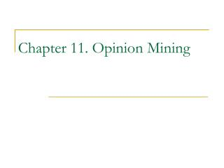 Chapter 11. Opinion Mining