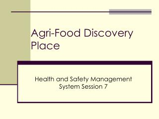 Agri-Food Discovery Place