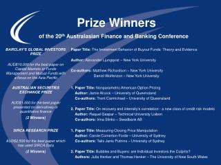 Prize Winners              of the 20 th  Australasian Finance and Banking Conference