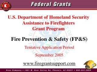 Fire Prevention & Safety (FP&S) Tentative Application Period September 2005