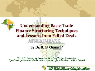 Understanding Basic Trade Finance Structuring Techniques and Lessons from Failed Deals