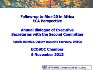 Follow-up to Rio+20 in Africa ECA Perspective