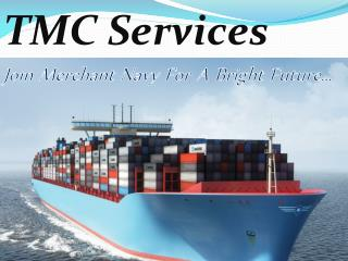 TMC Services Join Merchant Navy For A Bright Future…