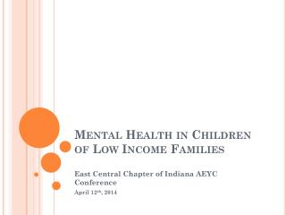 Mental Health in Children of Low Income Families