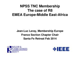 NPSS TNC Membership The case of R8  EMEA Europe-Middle East-Africa