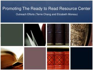 Promoting The Ready to Read Resource Center