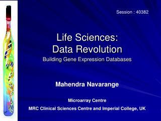Life Sciences:  Data Revolution