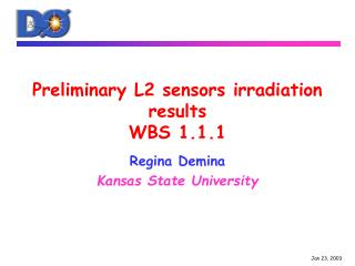 Preliminary L2 sensors irradiation results WBS 1.1.1
