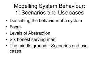 Modelling System Behaviour: 1: Scenarios and Use cases