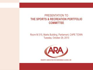 PRESENTATION TO THE SPORTS & RECREATION PORTFOLIO COMMITTEE