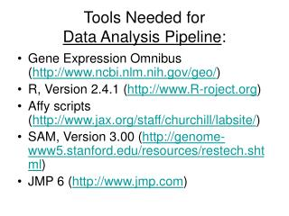 Tools Needed for  Data Analysis Pipeline :