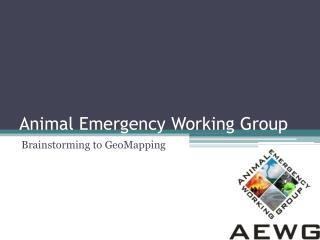 Animal Emergency Working Group