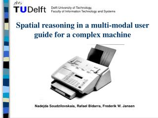 Spatial reasoning in a multi-modal user guide for a complex machine