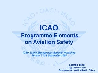 ICAO  Programme Elements on Aviation  Safety
