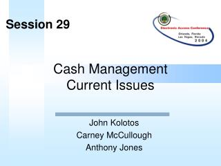 Cash Management  Current Issues