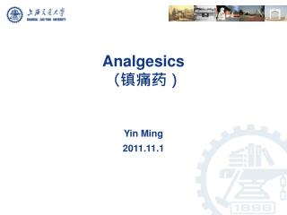 Analgesics (镇痛药)