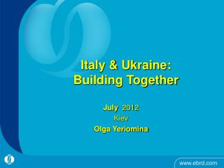 Italy & Ukraine: Building Together