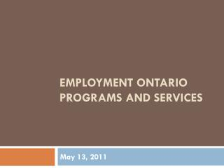 Employment Ontario Programs and Services