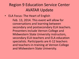 Region 9 Education Service Center AVATAR Update