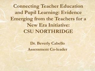 Dr. Beverly Cabello Assessment Co-leader
