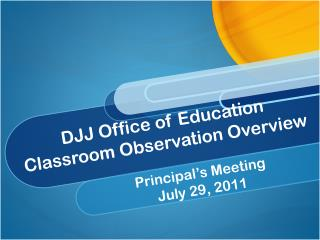 DJJ Office of Education   Classroom Observation Overview