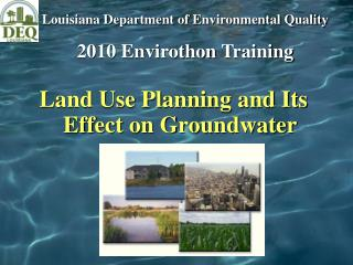 Land Use Planning and Its Effect on Groundwater