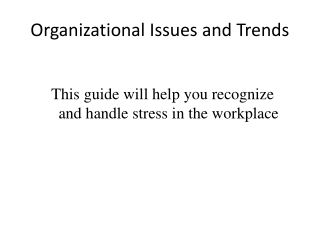 Stress Management Assessment for Workplace Value