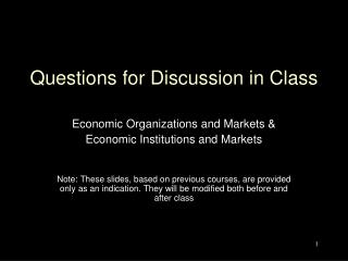 Questions for Discussion in Class