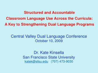 Structured and Accountable  Classroom Language Use Across the Curricula: