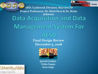 Data Acquisition and Data Management System For AESD