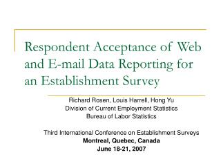 Respondent Acceptance of Web and E-mail Data Reporting for an Establishment Survey