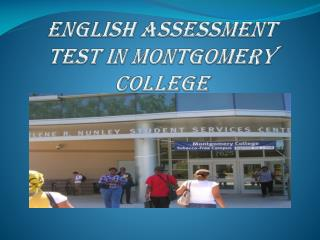 ENglish Assessment Test In Montgomery College