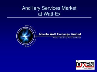 Ancillary Services Market at Watt-Ex