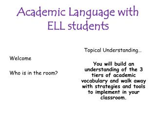 Academic Language with  ELL students
