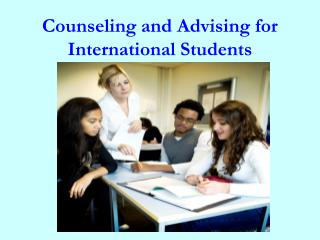 Counseling and Advising for International Students