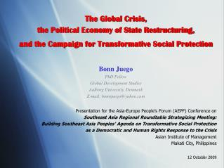 The Global Crisis, the Political Economy of State Restructuring,