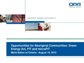 Opportunities for Aboriginal Communities: Green Energy Act, FIT and microFIT