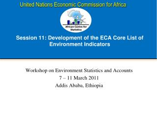 Session 11: Development of the ECA Core List of Environment Indicators