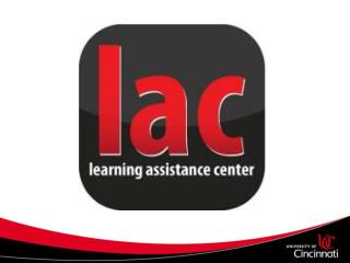 Learning Assistance Center: What we do