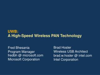 UWB: A High-Speed Wireless PAN Technology