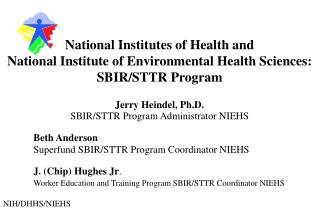 National Institutes of Health and National Institute of Environmental Health Sciences: SBIR