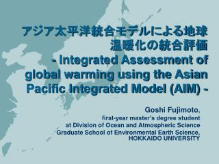 Goshi Fujimoto ,  first-year master's degree student at Division of Ocean and Atmospheric Science