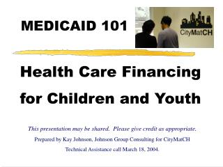 Health Care Financing for Children and Youth