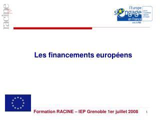 Les financements européens