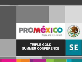 TRIPLE GOLD  SUMMER CONFERENCE