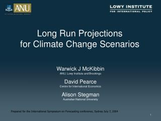 Long Run Projections  for Climate Change Scenarios