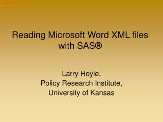 Reading Microsoft Word XML files with SAS®