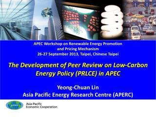 APEC Workshop on Renewable Energy Promotion and Pricing Mechanism