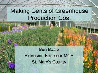 Making Cents of Greenhouse Production Cost